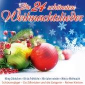 Play & Download Die 24 schönsten Weihnachtslieder by Various Artists | Napster