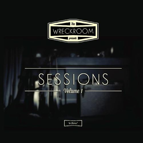 Play & Download Wreckroom Sessions by Various Artists | Napster