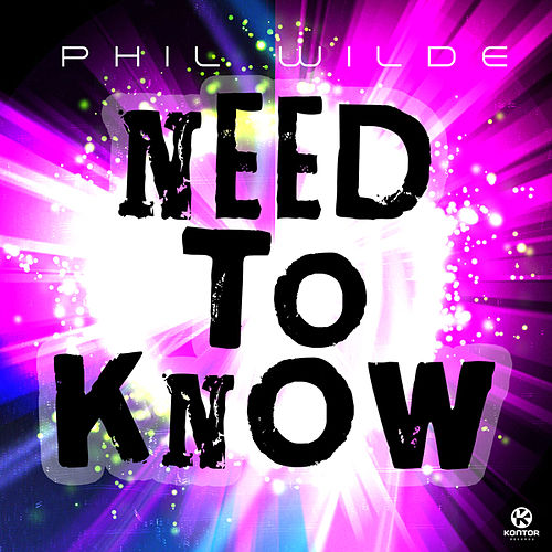 Play & Download Need to Know by Phil Wilde | Napster