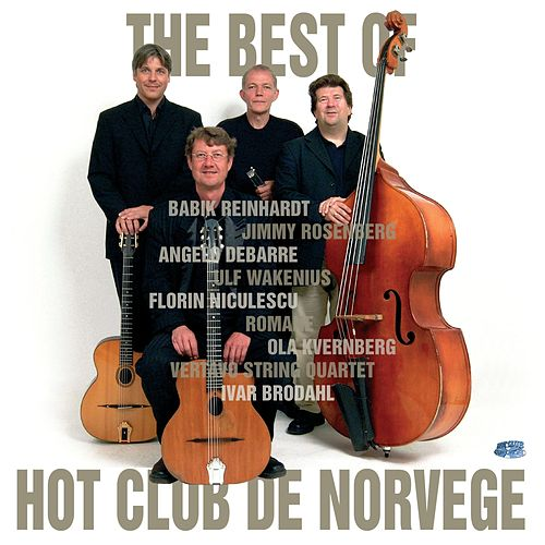 Play & Download The Best Of by Hot Club De Norvège | Napster