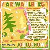 Play & Download Very Original JOULU SHOW by Ari Wahlberg | Napster