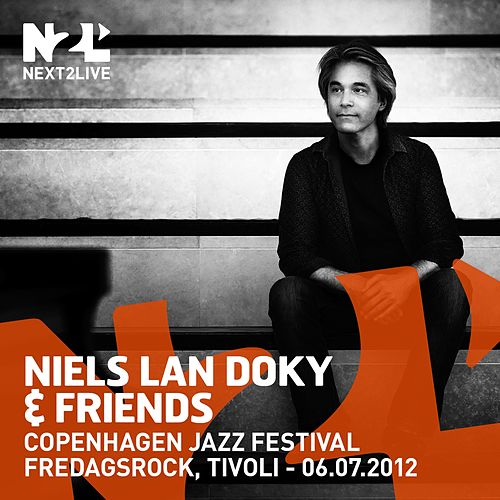 Play & Download Copenhagen Jazz Festival 2012 by Niels Lan Doky | Napster