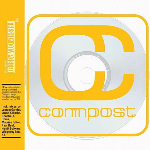 Freshly Composted - Compost 200 by Various Artists