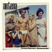Play & Download Versions Speciales - Camino del Sol by Antena | Napster