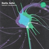 Play & Download Balearic Incarnation (Todd Terje Rmx) by Dolle Jolle | Napster