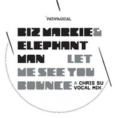 Play & Download Let Me See You Bounce (Chris SU RMX) by Biz Markie | Napster