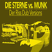 Play & Download Der Riss Dub Versions by Die Sterne | Napster
