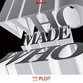 The Plot by WhoMadeWho