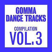Gomma Dance Tracks Compilation Vol.3 by Various Artists