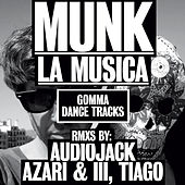 Play & Download La Musica by Munk | Napster