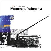 Momentaufnahmen III by Various Artists