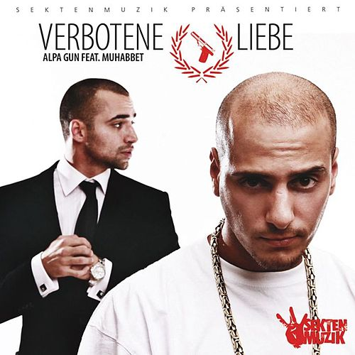 Play & Download Verbotene Liebe by Alpa Gun | Napster
