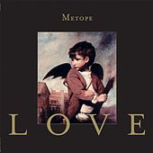 Play & Download Love by Metope | Napster