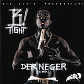 Der Neger (In Mir) by B-Tight
