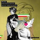 Mein Schatzi/Ah Uh by Munk