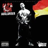 Play & Download Ausländer by Alpa Gun | Napster
