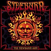Play & Download The Newborn Sun by Sideburn | Napster