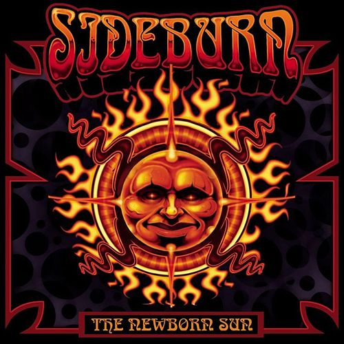 The Newborn Sun by Sideburn