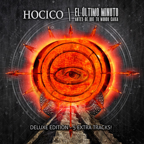 Play & Download El Último Minuto (Antes de que tu Mundo caiga)[Deluxe Version] by Hocico | Napster