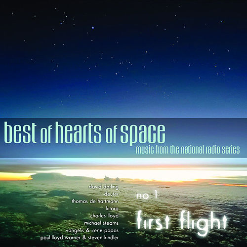 Best of Hearts of Space, No. 1: First Flight by Various Artists