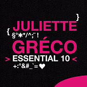 Juliette Greco: Essential 10 by Juliette Greco