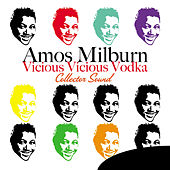 Play & Download Vicious Vicious Vodka (Original Sound) by Amos Milburn | Napster