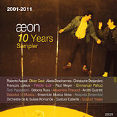 Play & Download Aeon 10 Years Sampler (2001-2011) by Various Artists | Napster