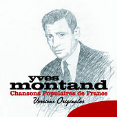 Chansons Populaires de France (Version originales) by Yves Montand