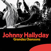 Play & Download Grandes Chansons by Johnny Hallyday | Napster