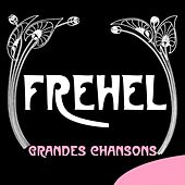 Play & Download Grandes chansons by Fréhel | Napster