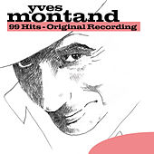 99 Hits - Original Recording by Yves Montand