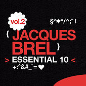 Play & Download Jacques Brel: Essential 10, Vol. 2 by Jacques Brel | Napster