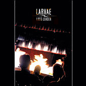 Play & Download Loss Leader by Larvae | Napster