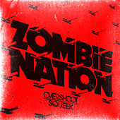 Play & Download Overshoot / Squeek - EP by Zombie Nation | Napster