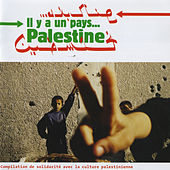 Il y a un pays… Palestine by Various Artists