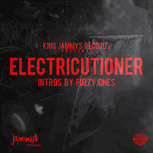 Play & Download Electricutioner (Intros By Fuzzy Jones) by Various Artists | Napster