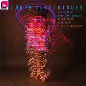Corps Electriques by Hector Zazou