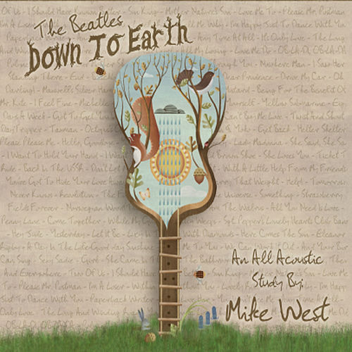 Play & Download The Beatles Down to Earth by Mike West | Napster
