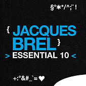 Play & Download Jacques Brel: Essential 10 by Jacques Brel | Napster