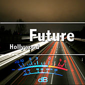 Hollywood - Single by Future