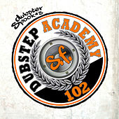Play & Download Dubstep Academy 102 by Dubster Spook by Various Artists | Napster
