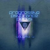 Play & Download Progressive & Psy Trance Pieces Vol.4 by Various Artists | Napster