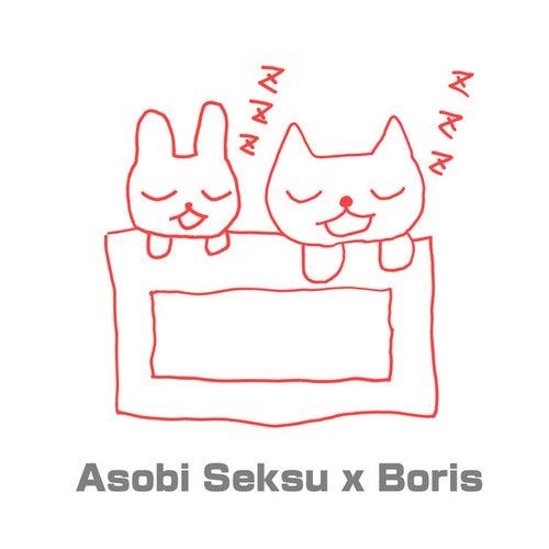 Asobi Seksu x Boris (Split) by Various Artists