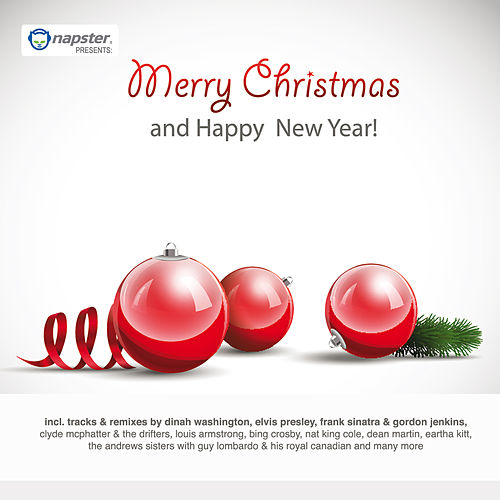 Napster pres. Merry Christmas and Happy New Year! von Various Artists