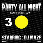 Play & Download Party All Night 3 by DJ Maze | Napster