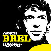 Play & Download 44 Grandes chansons by Jacques Brel | Napster