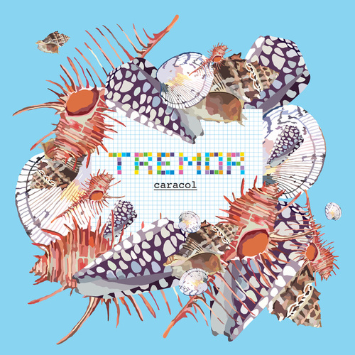 Caracol Ep by Tremor