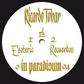 Play & Download Esoteric Carnaval (Remixes Edition) - EP by Ricardo Tobar | Napster