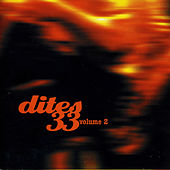Play & Download Dites 33! Vol. 2 by Pierre Barouh | Napster