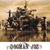 Play & Download Dogman Joe by Dogman Joe | Napster